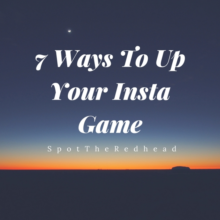7-ways-to-up-your-insta-game